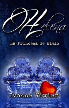 ACCION LECTURA: PRÓXIMO LANZAMIENTO! !! Helena. La princesa de hie...
