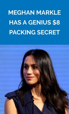 Meghan Markle Has a Genius $8 Packing Secret | The future royal seems to have a trick for every life problem.