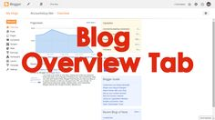 What do you see when you open a Blog from Blogger Dashboard?  The Overview Tab of the Google Blogger will contain the summary information about the Blog like Pageviews Graph of last 7 days, Comments published and waiting for moderation, Total Blog Posts, and Followers of the Blog. Apart the Blog related information we can find some news, tips and guide from Google Blogger Team.