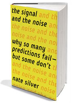 The Signal and the Noise by Nate Silver - A book about predictions and how to take the important parts of data and ignore the rest of the noise.