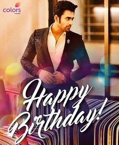 Here's wishing a very happy birthday! Send in your wishes for the stylish hero too! Birthday Wishes With Photo, Happy Birthday Boy, Birthday Dates, Colors Serials, Indian Drama, Cute Wallpaper For Phone, New Movies, Cute Girls, Celebrity Style