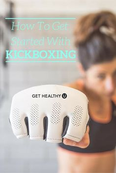 Learn how to get started with kickboxing so you can get stronger, feel empowered, or just burn a whole bunch of calories with this fun workout.