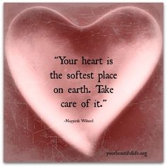 Above all else, your heart is the first thing that will break. TG