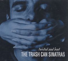 """For Sale - Trashcan Sinatras Twisted And Bent UK  CD single (CD5 / 5"""") - See this and 250,000 other rare & vintage vinyl records, singles, LPs & CDs at http://eil.com"""