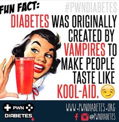 Type One Diabetes http://withoutdiabetes.org And that is so not true  Please don't think just because someone has diabetes means there blood is always sweet, if it is then that means there high and someone can get really sick if they get too high