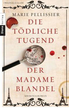 Gardienne Lucie: Ordnung geht über Leichen - Die tödliche Tugend der Madame Blandel von Marie Pellissier