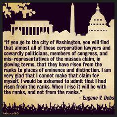 Eugene Debs. He would have loved this blog http://redefininggod.com/2014/11/