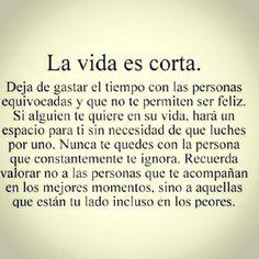 La Vida es Corta...Life is Short