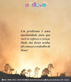 Um problema é uma oportunidade para que você se esforce e cresça. Onde tua força acaba, ali começa o trabalho de Deus! Deus é infinitamente Justo e Bom! 🙏🙏