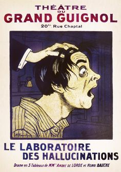 Wonderfully lurid and macabre posters from the Grand Guignol   Dangerous Minds…