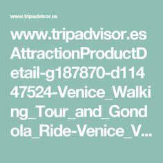www.tripadvisor.es AttractionProductDetail-g187870-d11447524-Venice_Walking_Tour_and_Gondola_Ride-Venice_Veneto.html