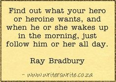 Quotable - Ray Bradbury - Writers Write Creative Blog This is a great off-page exercise. I use it a lot.
