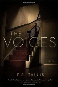 The Voices: A Novel: F. R. Tallis: 9781605986562: Amazon.com: Books