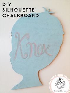 DIY Silhouette Chalkboard with LullabyPaints from Honey & Fitz