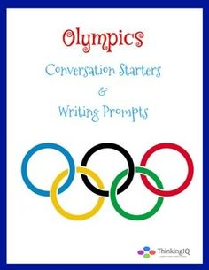 Free- Olympics Conversation Starters & Writing Prompts- fun and engaging questions to spark quality discussion and reflections about the Olympics.