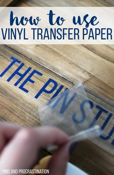 How to Use Vinyl Transfer Paper (Vinyl Transfer Tape) - Pins and Procrastination