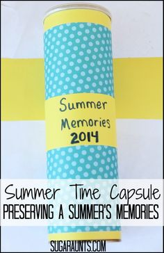 Preserve summer memories with a time capsule craft for kids, or any time of year! From Sugar Aunts