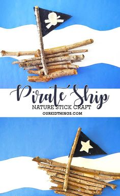 Arts And Crafts Videos Product Pirate Ship Craft, Pirate Art, Pirate Theme, Pirate Ships, Pirate Birthday, Pirate Activities, Activities For Kids, Forest School Activities, Summer Crafts For Kids