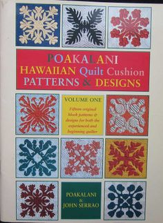 Poakalani Hawaiian Quilt Cushion Pattern Book Volume One Hawaiian Quilt Patterns, Hawaiian Pattern, Hawaiian Quilts, Quilt Patterns Free, Block Patterns, Kirigami Templates, Aplique Quilts, Stitch Book, Log Cabin Quilts