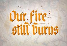 Our fire still burns. Be Still, Burns, Neon Signs, Fire