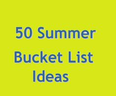 Summertime Girls: Our 2014 Ultimate Summer Bucket List  #summer #bucketlist #summer2k14