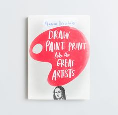 Draw Paint Print Like The Great Artists Book: In this imaginative interactive book for children the author, Marion Deuchars makes learning about art fun. Young readers are introduced to more than thirty great artists, then encouraged to try out the techniques that lie behind their greatest works. Short and accessible facts about each artist's life and works are followed by creative and fun projects based on the artist's particular techniques.