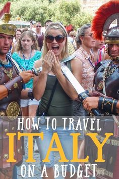 Travel Italy On A Budget