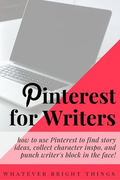 Looking for a way to harness your love of Pinterest into an invaluable writing tool? Click through to learn how to use Pinterest to find story ideas, collect character inspo, and punch writer's block in the face!