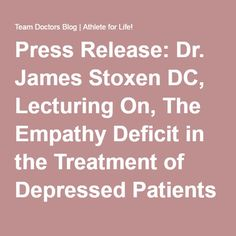 Press Release: Dr. James Stoxen DC, Lecturing On, The Empathy Deficit in the Treatment of Depressed Patients and The Inflammation-Depression Connection Approach, At The 4th Anti-Aging And Regenerative Medicine Conference, Bangkok, Thailand 2012 September 7-9, 2012 - Team Doctors Blog | Athlete for Life!