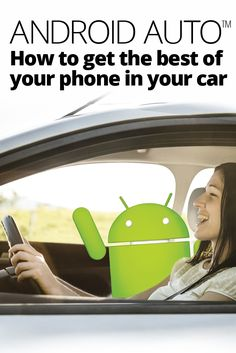 Android Auto: the best of your phone in the car - get unbeatable hands-free Android integration