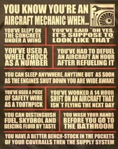 You know you're an aircraft mechanic when . Pilot Humor, Mechanic Humor, Mechanic Jobs, Car Humor, Aviation Quotes, Aviation Humor, Aviation Art, Aviation Technology, Civil Aviation