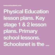Schoolsnet is the schools guide for parents, by parents Physical Education Lesson Plans, Gcse Revision, Key Stage 1, Primary Lessons, Teaching Aids, English Literature, School Lessons, Activity Games, Primary School
