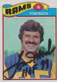 Find the best deal on Tom Mack autographed items for your collection of Sports, Football memorabilia. Football Memorabilia, Football Jerseys, Football Trading Cards, Baseball Cards, Lee Mack, Ram Card, La Rams, Browns Fans, American Football Players