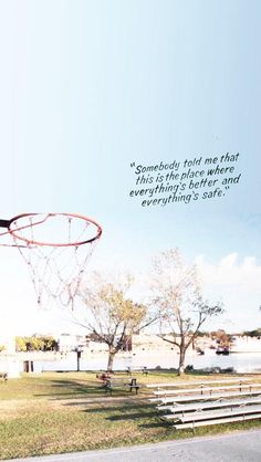 Somebody told me that this is the place where everything's better and everything's safe / One Tree Hill