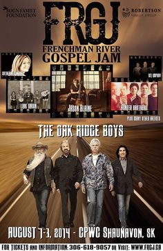The Frenchman River Gospel Jamboree - held on the August long weekend. Free camping - great music! #OakridgeBoys