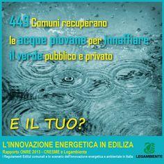 Più di mille Comuni italiani hanno modificato i propri regolamenti edilizi per inserire nuovi criteri e obiettivi energetico-ambientali, sia per le nuove costruzioni sia per le riqualificazioni.  E il tuo comune?  Il rapporto ONRE - L'innovazione energetica in edilizia --> http://www.legambiente.it/contenuti/dossier/rapporto-onre-2013-edilizia-sostenibile-crescita