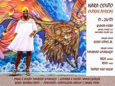 Mauricio Lourenço na Direção Musical de Outras Africas, Show de Nara Couto