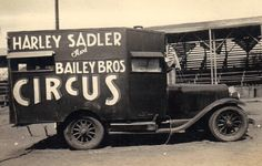Harley Sadler and Bailey Bros Circus(Sign painting on the side of a truck)