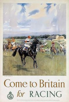 Vintage Come To Britain For Racing British Travel Poster Re-Print Vintage Advertising Posters, Vintage Travel Posters, Vintage Advertisements, Vintage Ads, Posters Uk, Horse Posters, Railway Posters, Retro Posters, Courses Hippiques