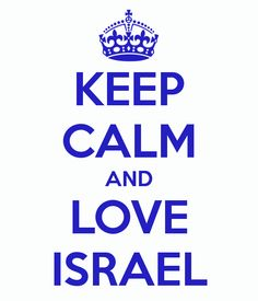 Share the love! #Israel #KeepCalm #Love