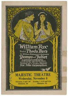 William Fox presents Theda Bara in William Shakespeare's masterpiece Romeo and Juliet. Souvenir program, 1916. Folger Shakespeare Library. #Shax450