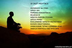 Medytacja pokona stres, wyciszy i doda energii.