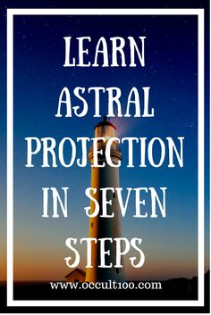 Learn how to astral project in 7 steps