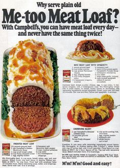 Me-too Meat Loaf and Other Experiments from Campbell'sMmm, meat bundt!  Source: Good Housekeeping, August 1969