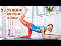 Żelazny trening - żelazne pośladki + rozciąganie - YouTube