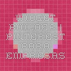 Widget Builder | Pinterest para empresas