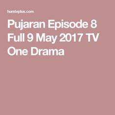 Pujaran Episode 8 Full 9 May 2017 TV One Drama