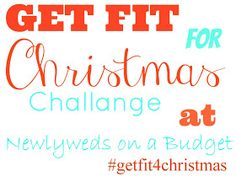 Newlyweds on a Budget: Get Fit for Christmas Challange