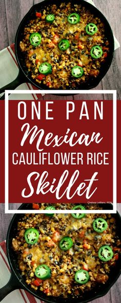 One Pan Mexican Cauliflower Rice Skillet
