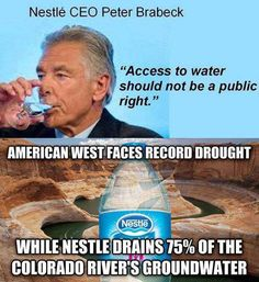 Nestle is one of the single worst corporations regarding social responsibility and human rights. And people say there is nothing to conspiracy theories. Just because the truth is hard to face, doesn't make the issue untrue. Public, Lol, Greed, Social Issues, Social Justice, That Way, Climate Change, No Response, Things To Think About